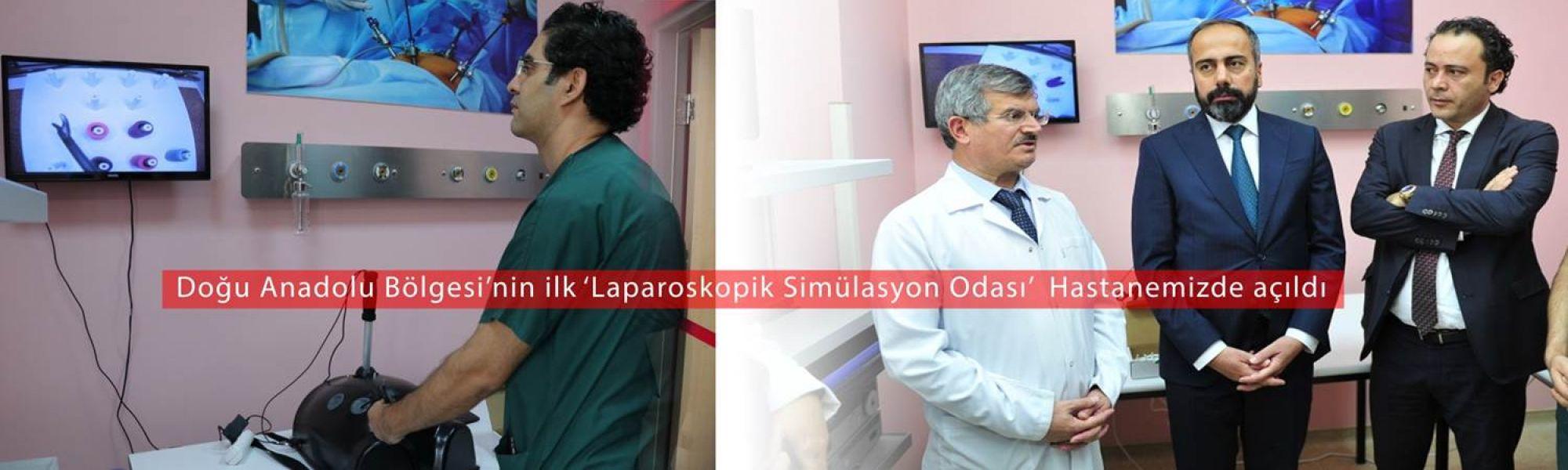 Doğu Anadolu Bölgesi'nin ilk 'Laparoskopik Simülasyon Odası' Hastanemizde Açıldı.